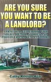 Are You Sure You Want to Be a Landlord? (eBook, ePUB)