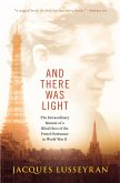 And There Was Light (eBook, ePUB)