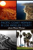 Pacific Coast Highway in Los Angeles County (eBook, ePUB)