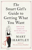 The Smart Girl's Guide to Getting What You Want (eBook, ePUB)