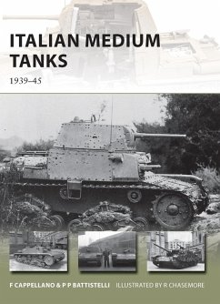 Italian Medium Tanks (eBook, ePUB) - Cappellano, Filippo; Battistelli, Pier Paolo
