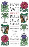 How We Should Rule Ourselves (eBook, ePUB)