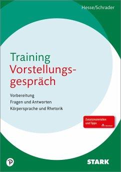 Hesse/Schrader: Training Vorstellungsgespräch - Hesse, Jürgen; Schrader, Hans-Christian