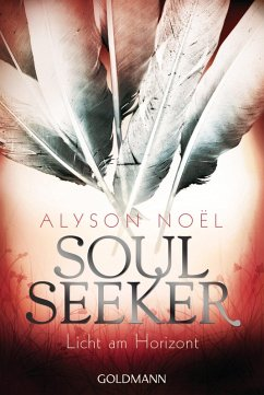 Licht am Horizont / Soul Seeker Bd.4 (eBook, ePUB)