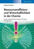 Ressourceneffizienz und Wirtschaftlichkeit in der Chemie (eBook, PDF)
