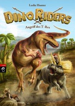 Angriff des T-Rex / Dino Riders Bd.2 (eBook, ePUB) - Hunter, Leslie