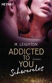 Schwerelos / Addicted to you Bd.2 (eBook, ePUB)