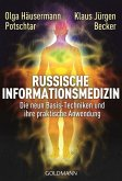Russische Informationsmedizin (eBook, ePUB)