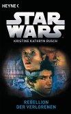 Star Wars(TM): Rebellion der Verlorenen (eBook, ePUB)