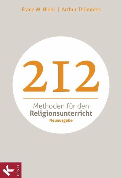 212 Methoden für den Religionsunterricht (eBook, ePUB)