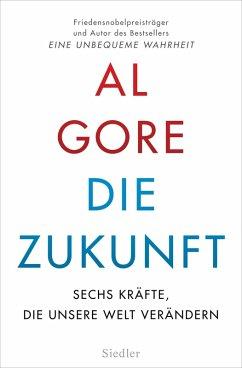 Die Zukunft (eBook, ePUB) - Gore, Al