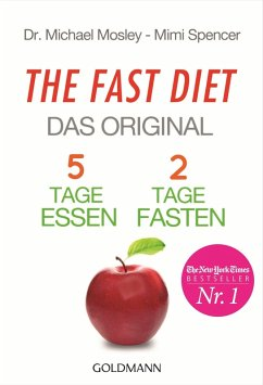 The Fast Diet - Das Original (eBook, ePUB) - Mosley, Michael; Spencer, Mimi
