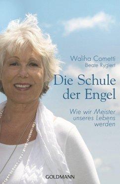 Die Schule der Engel (eBook, ePUB) - Cometti, Waliha; Rygiert, Beate