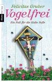 Vogelfrei / Rechtsmedizinerin Sofie Rosenhuth Bd.2 (eBook, ePUB)