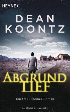 Abgrundtief / Odd Thomas Bd.6 (eBook, ePUB) - Koontz, Dean