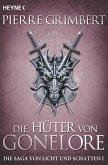 Die Hüter von Gonelore / Die Saga von Licht und Schatten Bd.1 (eBook, ePUB)