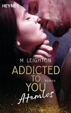 Atemlos / Addicted to you Bd.1 (eBook, ePUB)