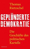 Geplünderte Demokratie (eBook, ePUB)