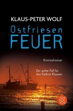 Ostfriesenfeuer / Ann Kathrin Klaasen ermittelt Bd.8 (eBook, ePUB) - Wolf, Klaus-Peter