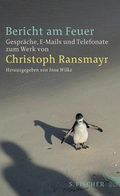Bericht am Feuer (eBook, ePUB) - Ransmayr, Christoph