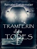 Tramperin des Todes (eBook, ePUB)