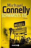Schwarzes Eis / Harry Bosch Bd.2 (eBook, ePUB)