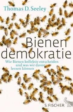 Bienendemokratie (eBook, ePUB) - Seeley, Thomas D.