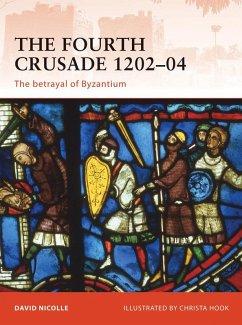 The Fourth Crusade 1202-04 (eBook, ePUB) - Nicolle, David