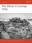 The Rhine Crossings 1945 (eBook, ePUB)