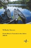 Zweite Reise in Venezuela in den Jahren 1892-93