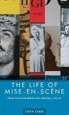 The life of mise-en-scène