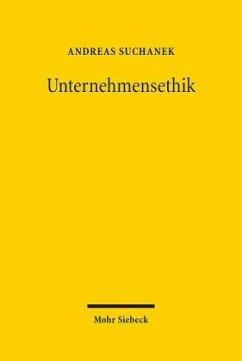 Unternehmensethik - Suchanek, Andreas