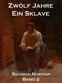 Zwölf Jahre Ein Sklave, Band 2 (eBook, ePUB)