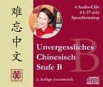 Stufe B, Sprachtraining, 4 Audio-CDs / Unvergessliches Chinesisch