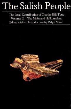 The Salish People: Volume III (eBook, ePUB) - Hill-Tout, Charles