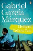 Living to Tell the Tale (eBook, ePUB)