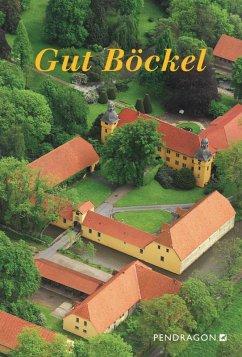 Gut Böckel (eBook, ePUB) - Birck, Eike; Koenig, Hertha