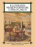 Illustrated Mission Furniture Catalog, 1912-13 (eBook, ePUB)