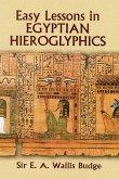 Easy Lessons in Egyptian Hieroglyphics (eBook, ePUB)