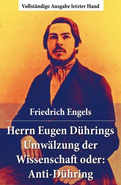 Herrn Eugen Dührings Umwälzung der Wissenschaft oder: Anti-Dühring (eBook, ePUB) - Engels, Friedrich