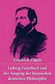 Ludwig Feuerbach und der Ausgang der klassischen deutschen Philosophie (eBook, ePUB)