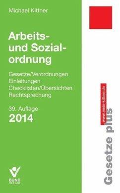 Arbeits- und Sozialordnung (eBook, ePUB) - Kittner, Michael
