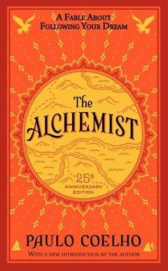 Alchemist - The 25th Anniversary - Coelho, Paulo