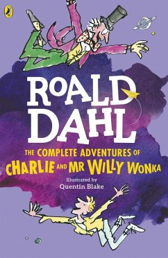 The Complete Adventures of Charlie and Mr Willy Wonka (eBook, ePUB) - Dahl, Roald