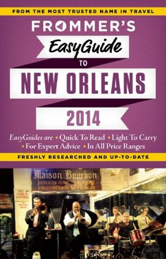 Frommer's EasyGuide to New Orleans 2014 (eBook, ePUB) - Schwam, Diana K.