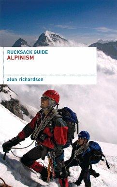 Rucksack Guide - Alpinism (eBook, ePUB) - Richardson, Alun