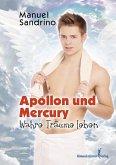 APOLLON und Mercury: Wahre Träume leben (eBook, ePUB)