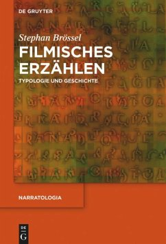 Filmisches Erzählen - Brössel, Stephan