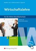 Wirtschaftslehre für Höhere Berufsfachschule. Schülerband. Technik und Naturwissenschaften. Ausgabe NRW. Nordrhein-Westfalen