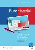 Arbeitsbuch mit Lernsituationen / BüroMaterial Tl.1
